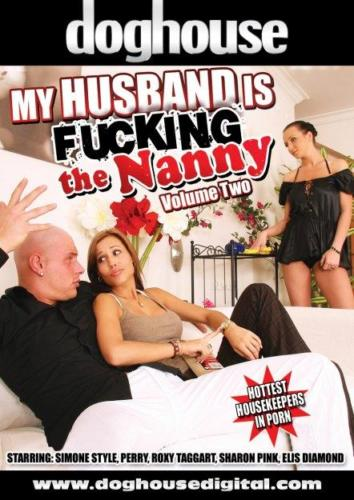 My Husband Is Fucking The Nanny Vol. 02